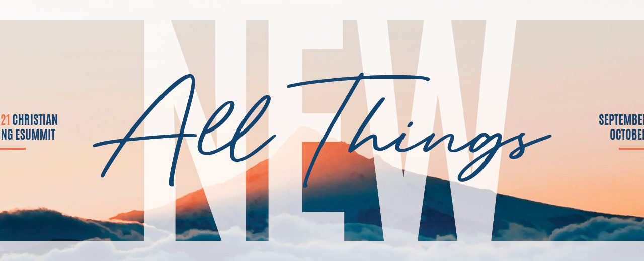 Preparing for the Work God Will Do: All Things New