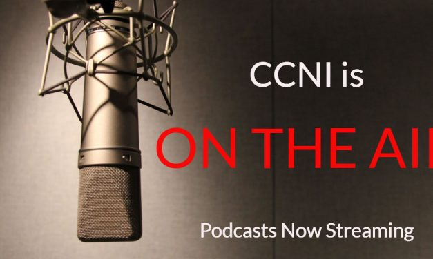 CCNI Podcast is Now ON THE AIR